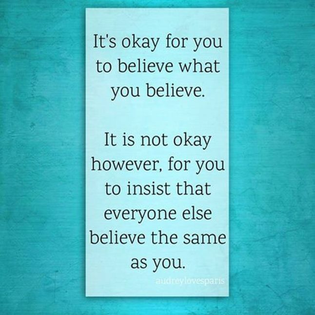 okay to believe in what you believe